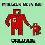 Walking With Kid (Remixes)