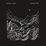 MAMMAL HANDS - Shadow Work (Front Cover)