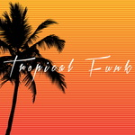 COLE MEDINA - Tropical Funk (Front Cover)