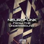 Neurofunk From The Underground