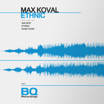MAX KOVAL - Ethnic (Front Cover)