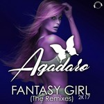 AGADARO - Fantasy Girl 2K17 (The Remixes) (Front Cover)
