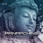 MANMACHINE - Aum Mantra (Front Cover)