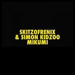 SKITZOFRENIX/SIMON KIDZOO - Mikumi (Front Cover)
