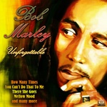 BOB MARLEY - Unforgettable (Front Cover)