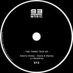 ALBERTO DIMEO/DANTE & REMMY & LU GEREMINE - The Three Tech EP (Front Cover)