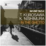 KEN NISHIMURA/TAKASHI KUROSAWA - In The Ghetto (Front Cover)