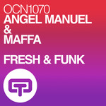 ANGEL MANUEL & MAFFA - FRESH & FUNK (Front Cover)
