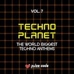 VARIOUS - Techno Planet Vol 7 (The World Biggest Techno Anthems) (Front Cover)