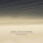 DAVE SHICHMAN - On Deference (Front Cover)