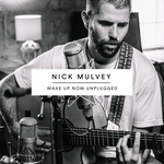 NICK MULVEY - Wake Up Now (Unplugged) (Front Cover)