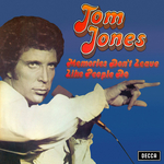 TOM JONES - Memories Don't Leave Like People Do (Front Cover)