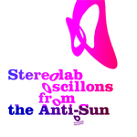 STEREOLAB - Oscillons From The Anti-Sun (Front Cover)