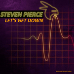STEVEN PIERCE - Let's Get Down (Front Cover)
