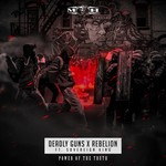 DEADLY GUNS & REBELION feat SOVEREIGN KING - Power Of Truth (Front Cover)