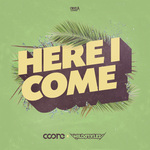 COONE & WILDSTYLEZ - Here I Come (Front Cover)