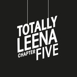 VARIOUS - Totally Leena Chapter Five (Front Cover)