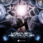 MONOLOCK/KRISTALLKLAR - Lost Reality (Front Cover)