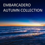 VARIOUS - Embarcadero: Autumn Collection (Front Cover)