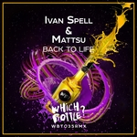 IVAN SPELL & MATTSU - Back To Life (Front Cover)