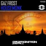 GAZ FROST - HouseMonk (Front Cover)