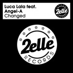 LUCA LALA feat ANGEL-A - Changed (Front Cover)