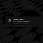 TROPAR FLOT - Hell Will Be Unleashed (Front Cover)