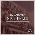 DJ ARBRANDT - Nightmare (Front Cover)