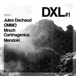 OMMO/JULES DECHAUD/CARTHAGENIUS/MRSCH/MENDOKI - DXL Vol 1 (Front Cover)