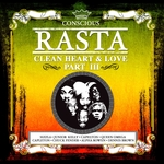 VARIOUS - Conscious Rasta Clean Heart&love Part 3 (Front Cover)