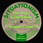 THE PURE CONJECTURE - Jealous Girl (Front Cover)