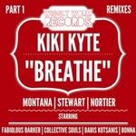 MONTANA/STEWART/NORTIER/KIKI KYTE - Breathe (Remixes Part 1) (Front Cover)