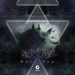 SAVAGE - Only You (Front Cover)