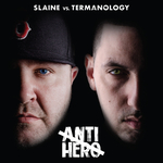 SLAINE & TERMANOLOGY - Anti-Hero (Front Cover)