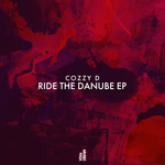 COZZY D - Ride The Danube EP (Front Cover)