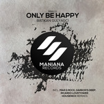 BATIKAN GULYAGCI - Only Be Happy (Front Cover)