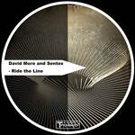 DAVID MORE & SENTEX - Ride The Line (Front Cover)