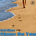LIQUID ALLIANCE - Shine On You (Front Cover)