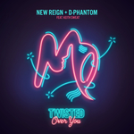 NEW REIGN & D-PHANTOM - Twisted (Over You) (Front Cover)