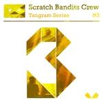 SCRATCH BANDITS CREW - Tangram Series Vol 3 (Front Cover)