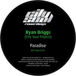 RYAN BRIGGS (CITY SOUL PROJECT) - Paradise (Front Cover)