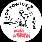 RHODE & BROWN - B Tru 2 U (Front Cover)