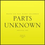 OZGUR CAN feat RASMUS KELLERMAN - Parts Unknown (Front Cover)