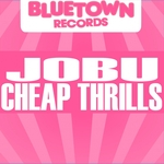 JOBU - Cheap Thrills (Front Cover)