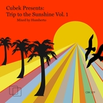 HUMBERTO/VARIOUS - Cubek Presents: Trip To The Sunshine Vol 1 (unmixed tracks) (Front Cover)