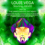 Louie Vega: Louie Vega Starring...XXVIII Unreleased & Lost Mixes