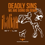 DEADLY SINS - We Are Going On Down (Front Cover)