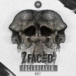 2FACED - Facebreaker (Front Cover)