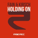 FAIN & KIRSCH - Holding On (Front Cover)