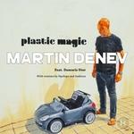 Plastic Magic (feat Damaris Dior)